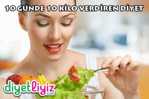 10 Günde 10 Kilo Verdiren Diyet Listesi