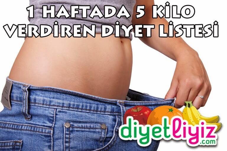 1 Haftada 5 Kilo Verdiren Diyet Listesi
